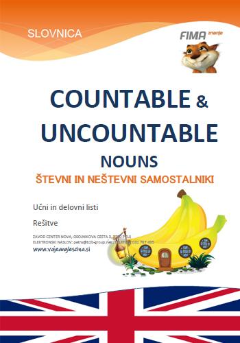 COUNTABLE & UNCOUNTABLE NOUNS - Števni in neštevni samostalniki