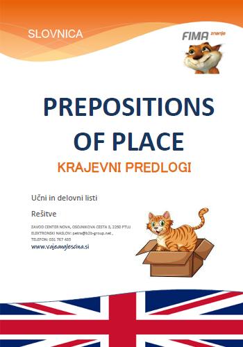 PREPOSITIONS OF PLACE - Krajevni predlogi