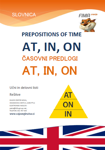 PREPOSITIONS OF TIME AT, IN, ON -  Časovni predlogi at, in, on