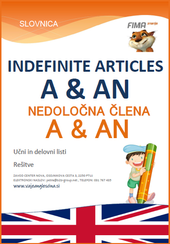 The indefinite articles a and an – Nedoločni člen A in AN