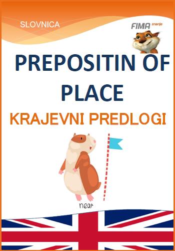 PREPOSITIONS OF PLACES – Krajevni predlogi