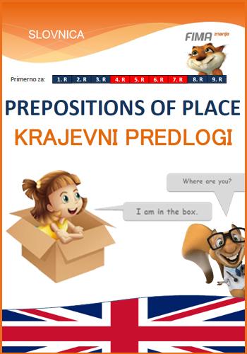 PREPOSITIONS OF PLACE – Krajevni predlogi