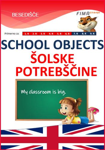 SCHOOL OBJECTS - Šolske potrebščine